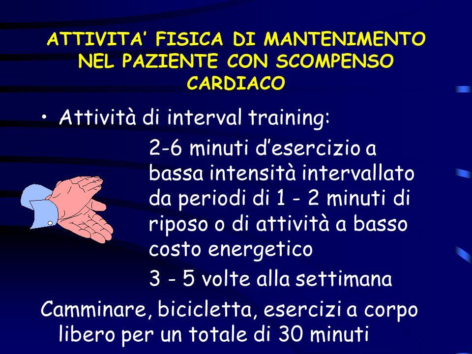 ATTIVITA' FISICA DI MANTENIMENTO NEL PAZIENTE CON SCOMPENSO CARDIACO