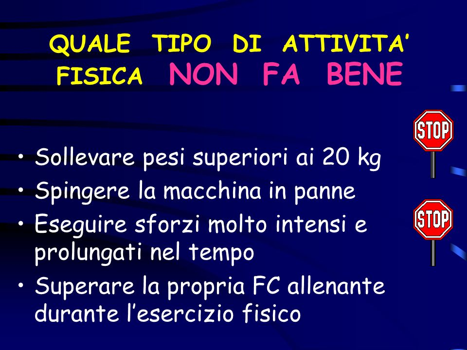 QUALE TIPO DI ATTIVITA' FISICA NON FA BENE
