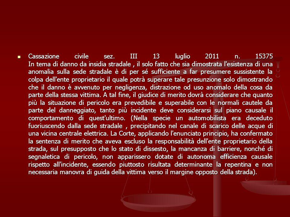 Cassazione civile sez. III 13 luglio 2011 n