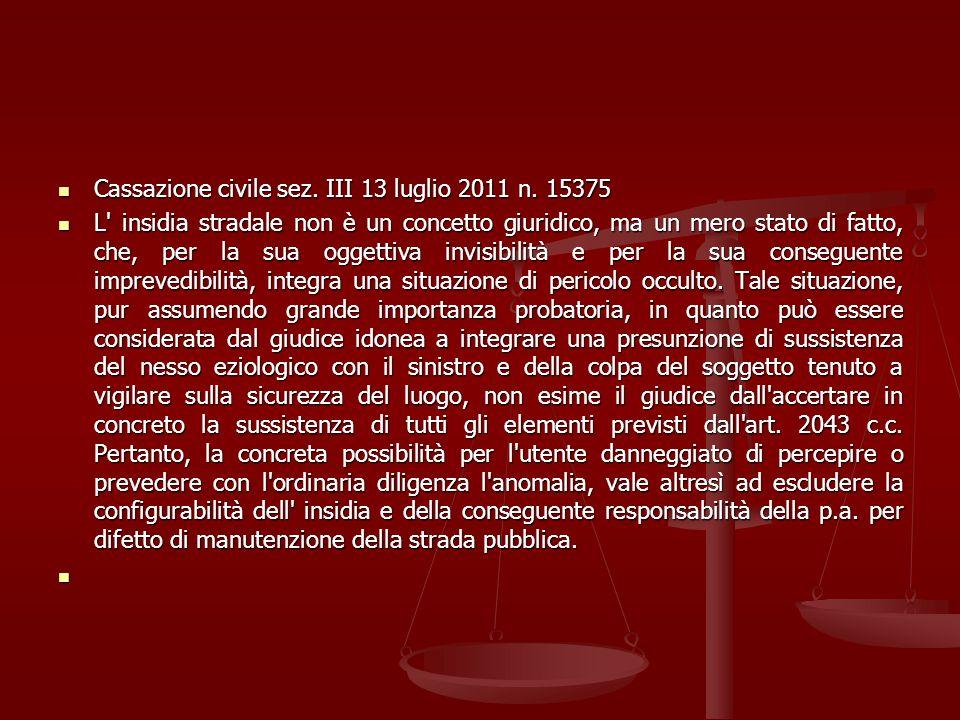 Cassazione civile sez. III 13 luglio 2011 n. 15375