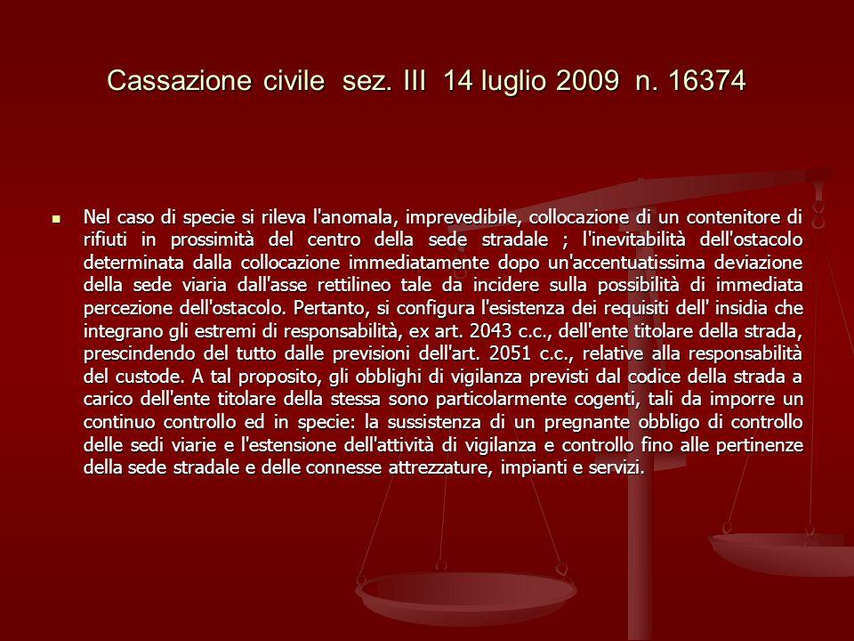 Cassazione civile sez. III 14 luglio 2009 n. 16374