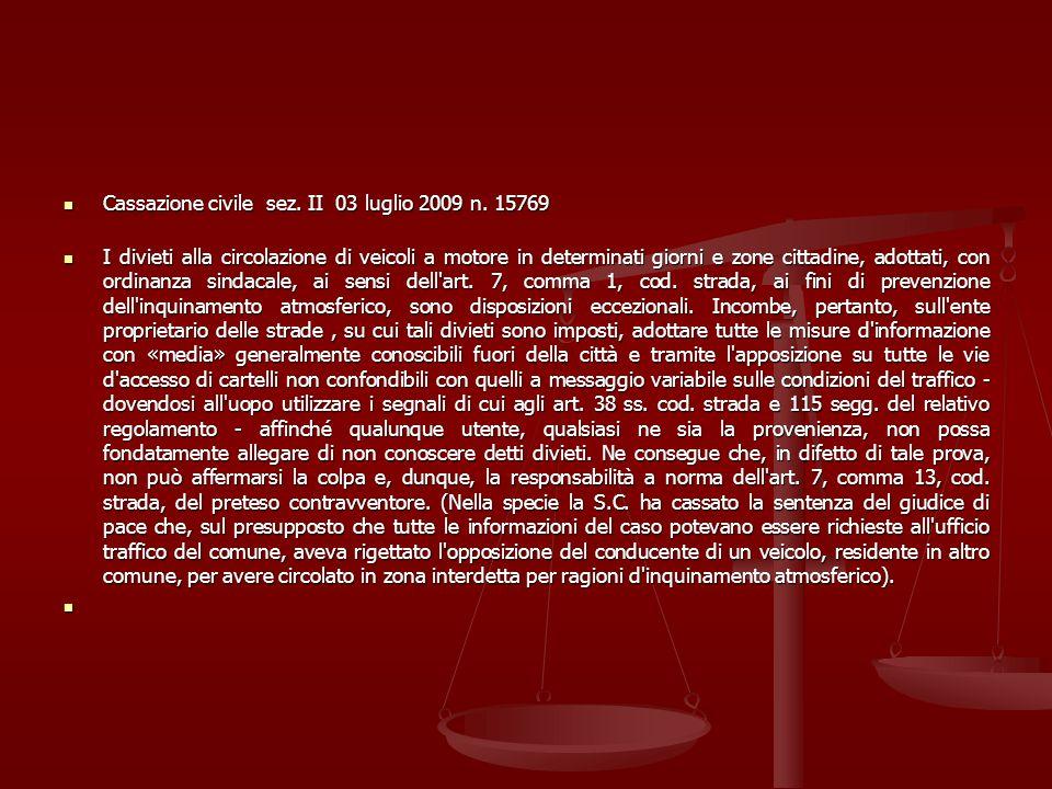 Cassazione civile sez. II 03 luglio 2009 n. 15769