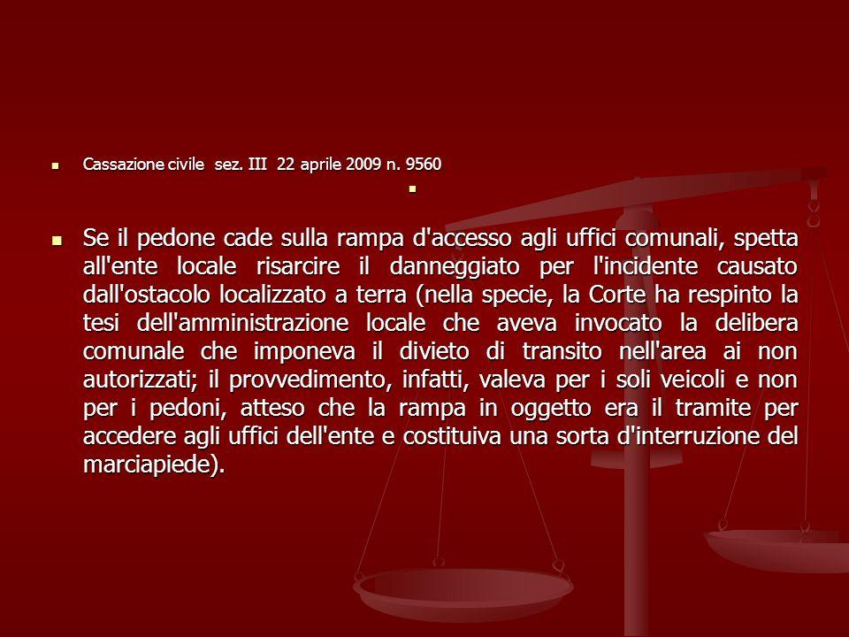 Cassazione civile sez. III 22 aprile 2009 n. 9560
