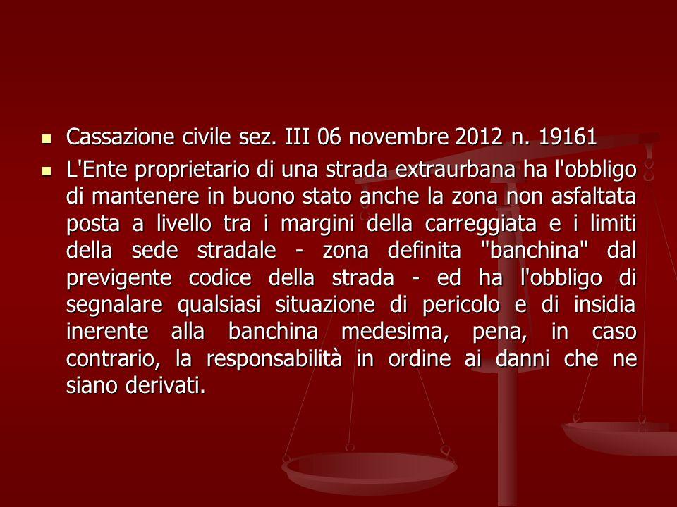 Cassazione civile sez. III 06 novembre 2012 n. 19161