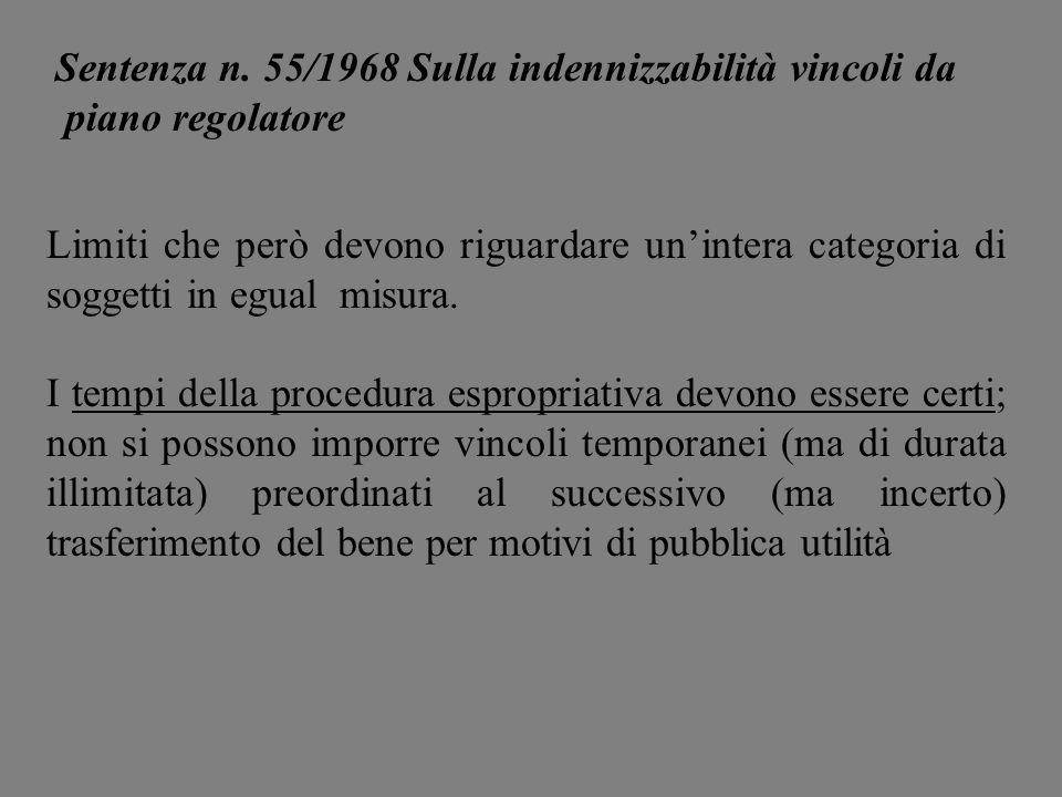 Sentenza n. 55/1968 Sulla indennizzabilità vincoli da