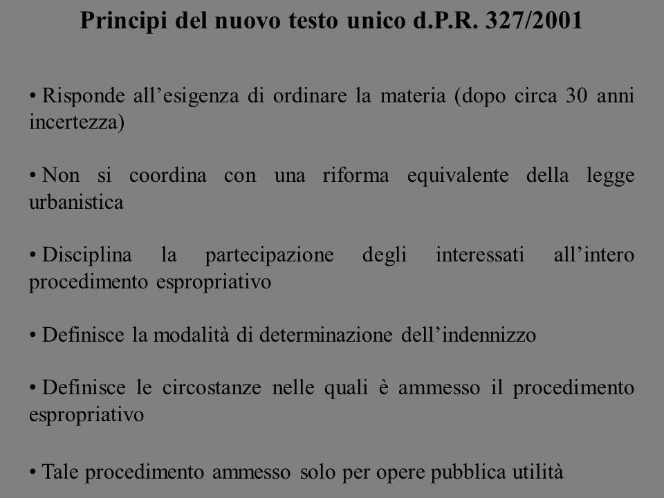 Principi del nuovo testo unico d.P.R. 327/2001