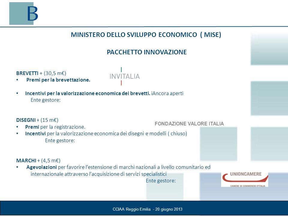 MINISTERO DELLO SVILUPPO ECONOMICO ( MISE) PACCHETTO INNOVAZIONE