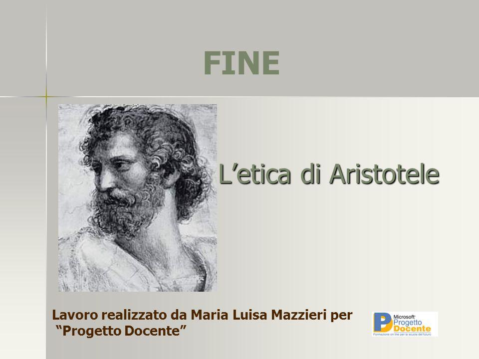 FINE L'etica di Aristotele