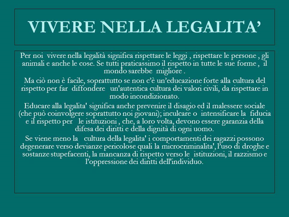 VIVERE NELLA LEGALITA'