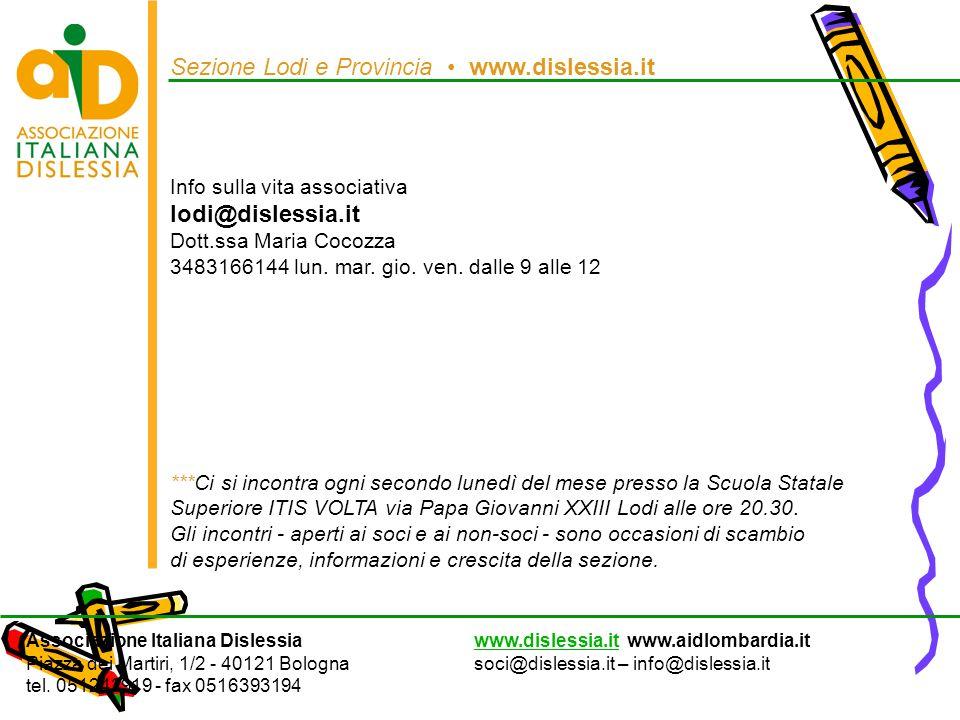 Sezione Lodi e Provincia • www.dislessia.it