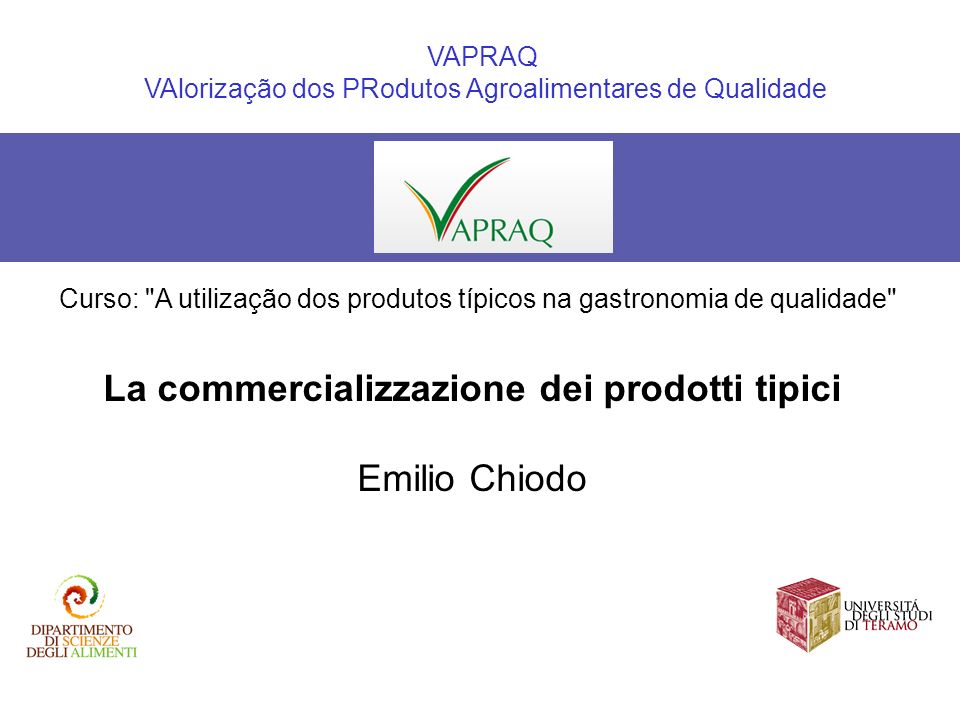 La commercializzazione dei prodotti tipici Emilio Chiodo