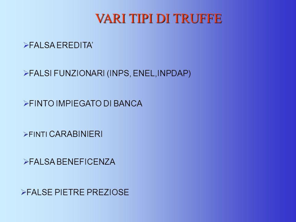 VARI TIPI DI TRUFFE FALSA EREDITA'