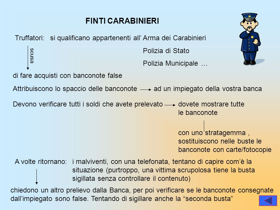 FINTI CARABINIERI Truffatori: si qualificano appartenenti all'