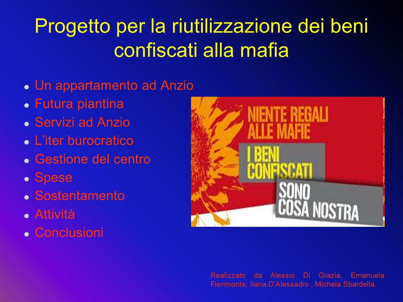 Progetto per la riutilizzazione dei beni confiscati alla mafia