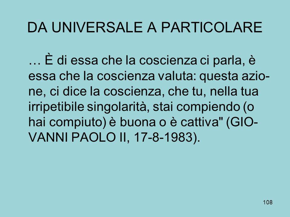 DA UNIVERSALE A PARTICOLARE
