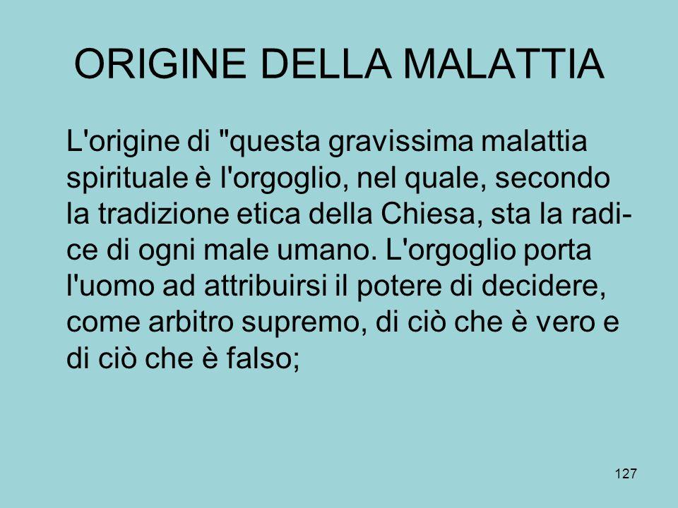 ORIGINE DELLA MALATTIA