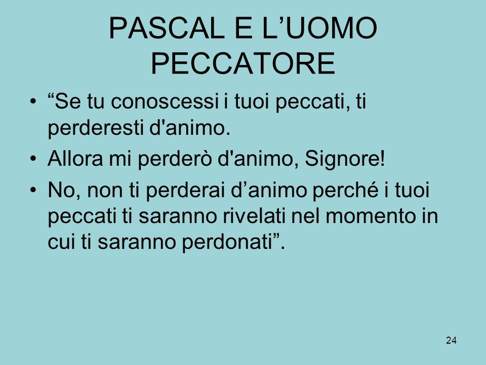 PASCAL E L'UOMO PECCATORE