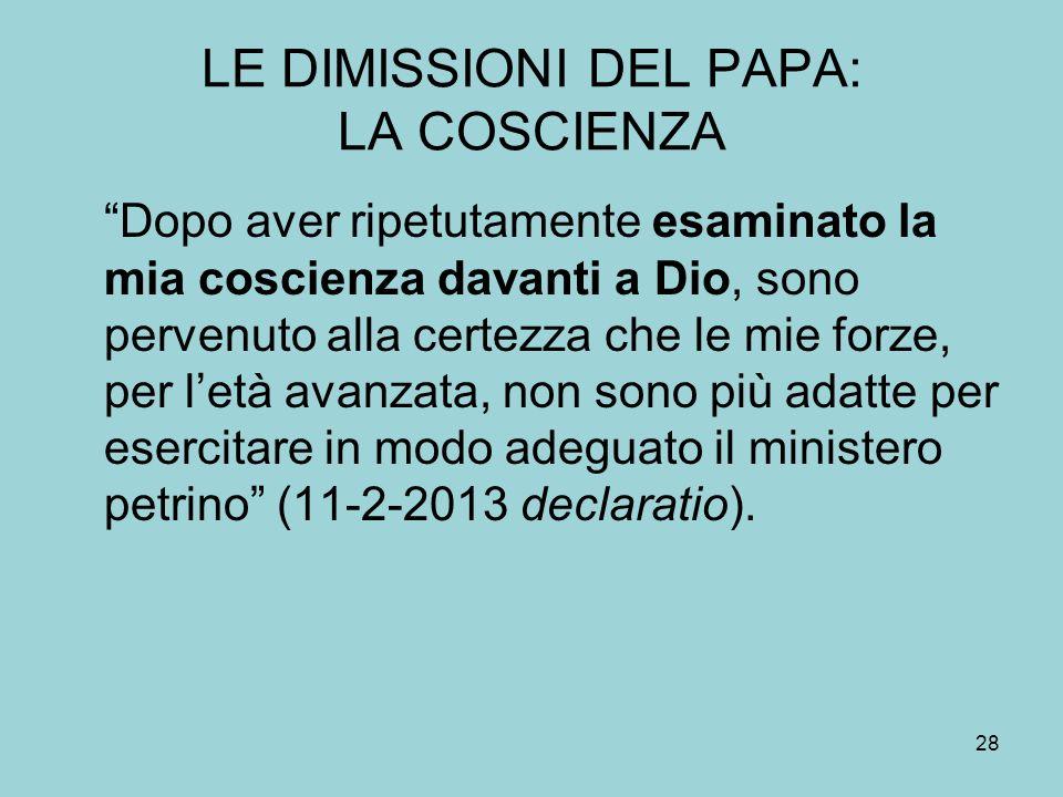 LE DIMISSIONI DEL PAPA: LA COSCIENZA