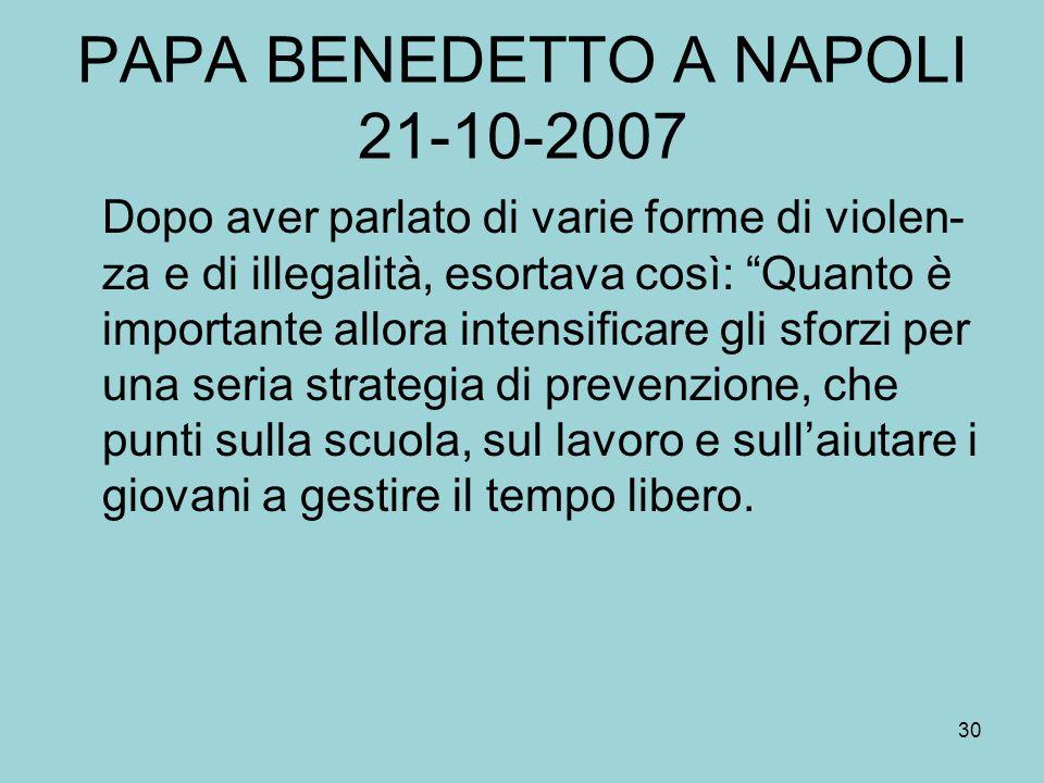 PAPA BENEDETTO A NAPOLI 21-10-2007