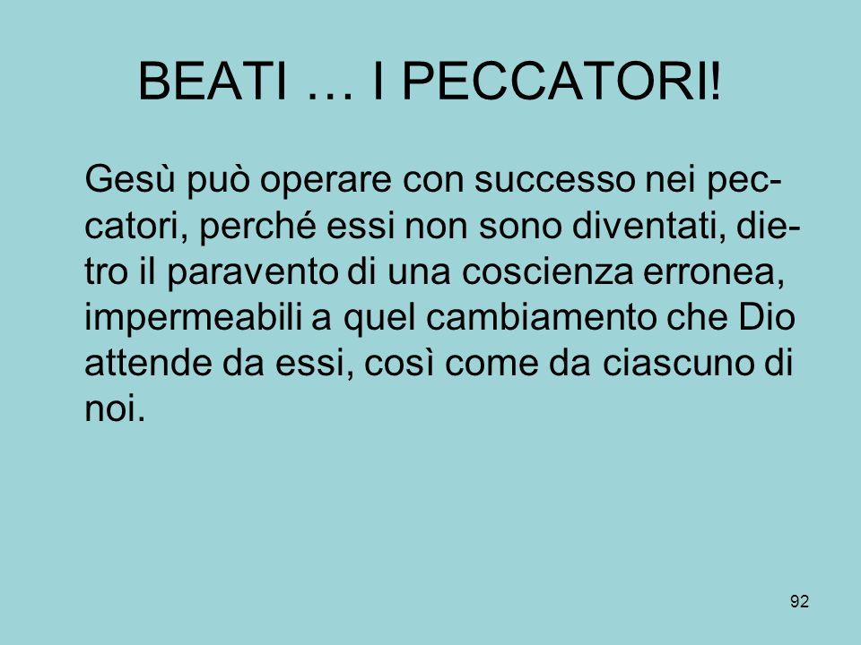 BEATI … I PECCATORI!