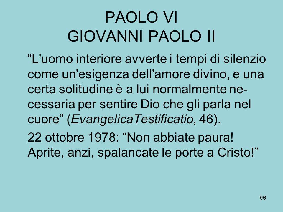 PAOLO VI GIOVANNI PAOLO II