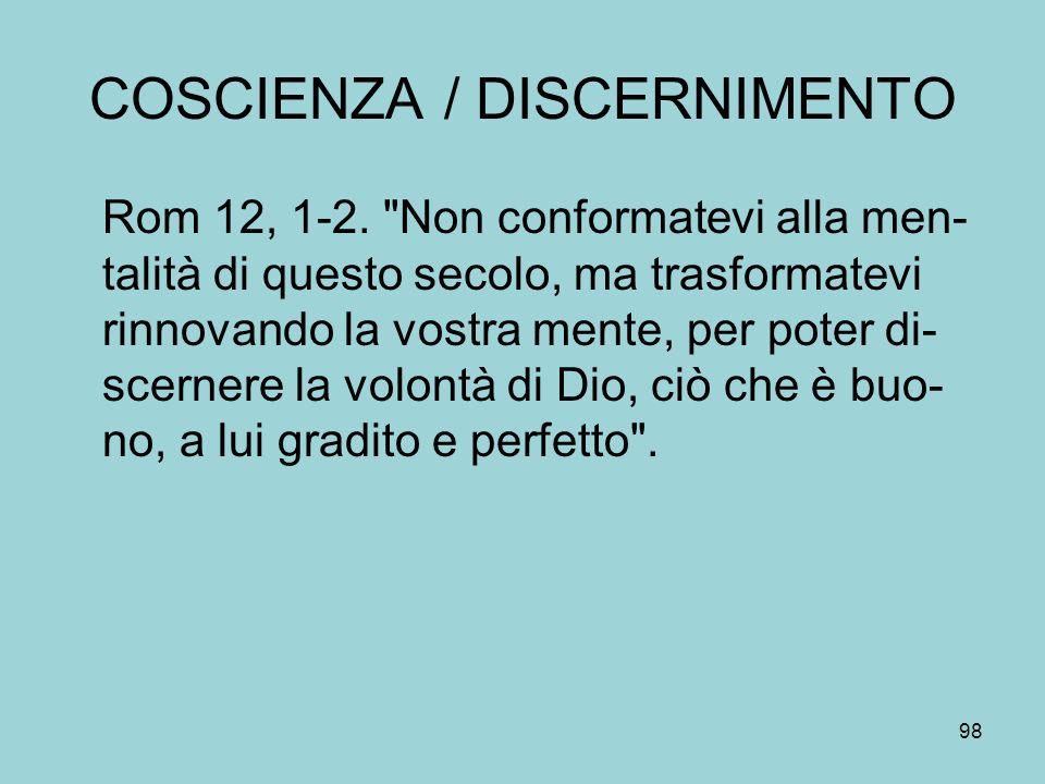 COSCIENZA / DISCERNIMENTO
