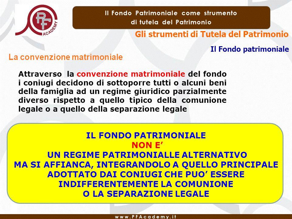 Il fondo patrimoniale strumento di protezione del for Separazione o comunione dei beni
