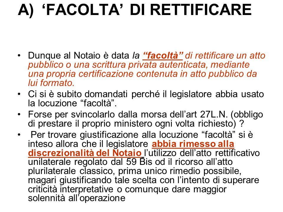 'FACOLTA' DI RETTIFICARE