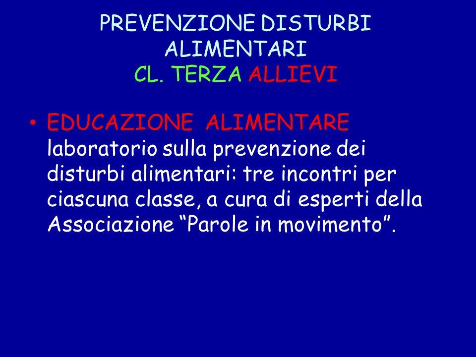 PREVENZIONE DISTURBI ALIMENTARI CL. TERZA ALLIEVI