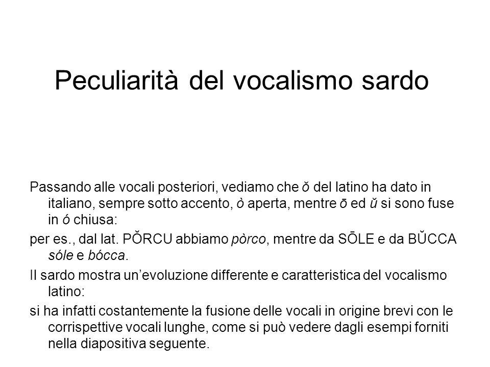 Peculiarità del vocalismo sardo