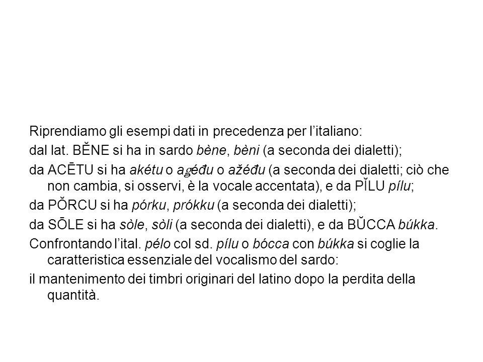 Riprendiamo gli esempi dati in precedenza per l'italiano: