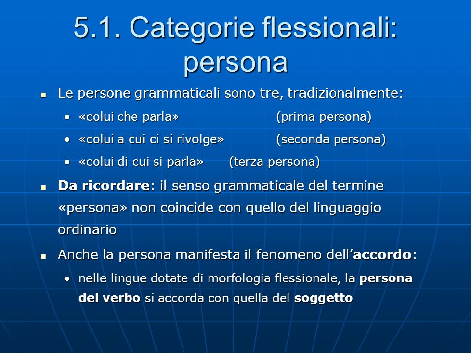 5.1. Categorie flessionali: persona