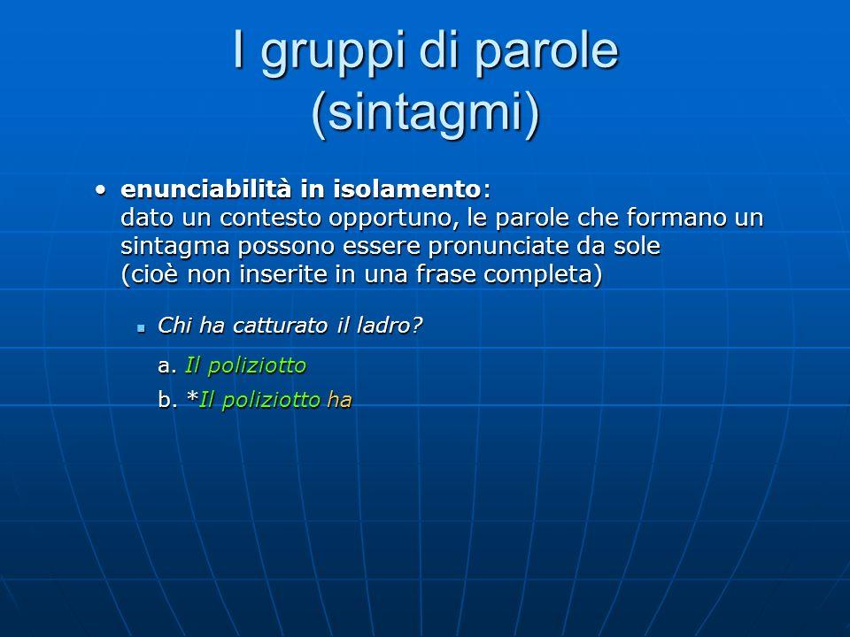 I gruppi di parole (sintagmi)