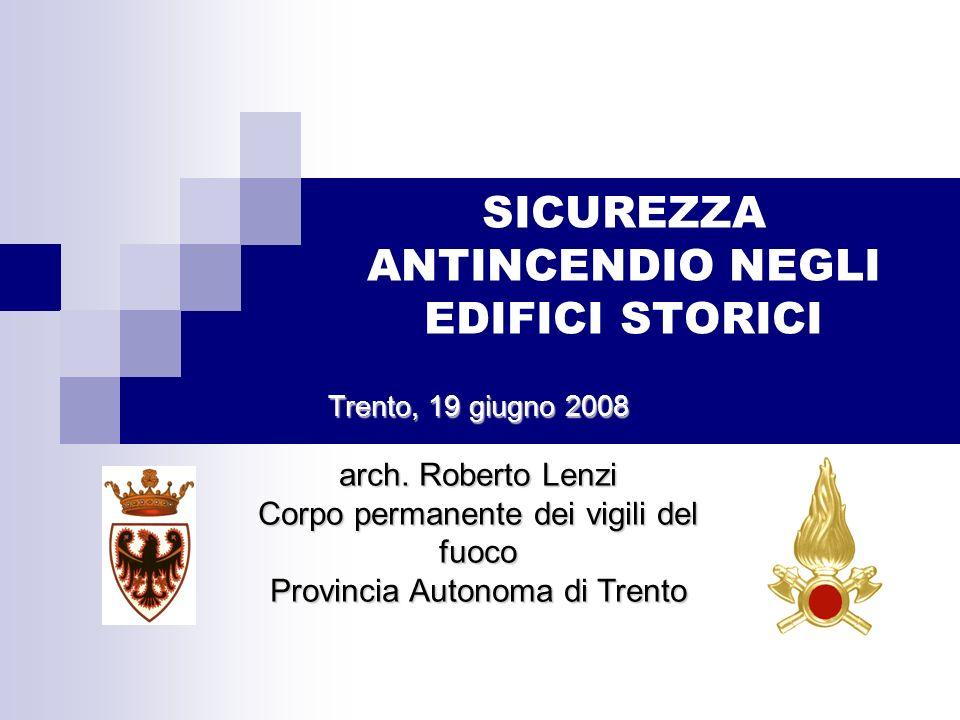 SICUREZZA ANTINCENDIO NEGLI EDIFICI STORICI