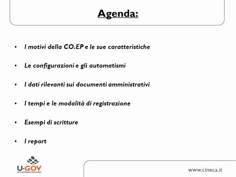Agenda: I motivi della CO.EP e le sue caratteristiche