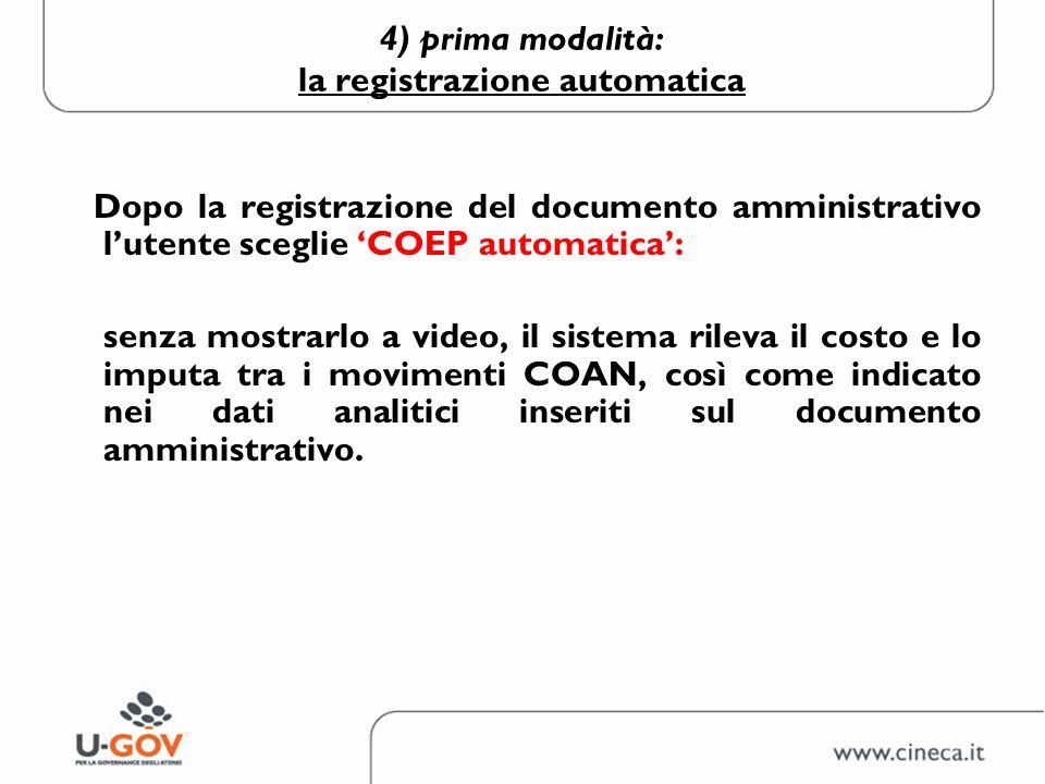 4) prima modalità: la registrazione automatica