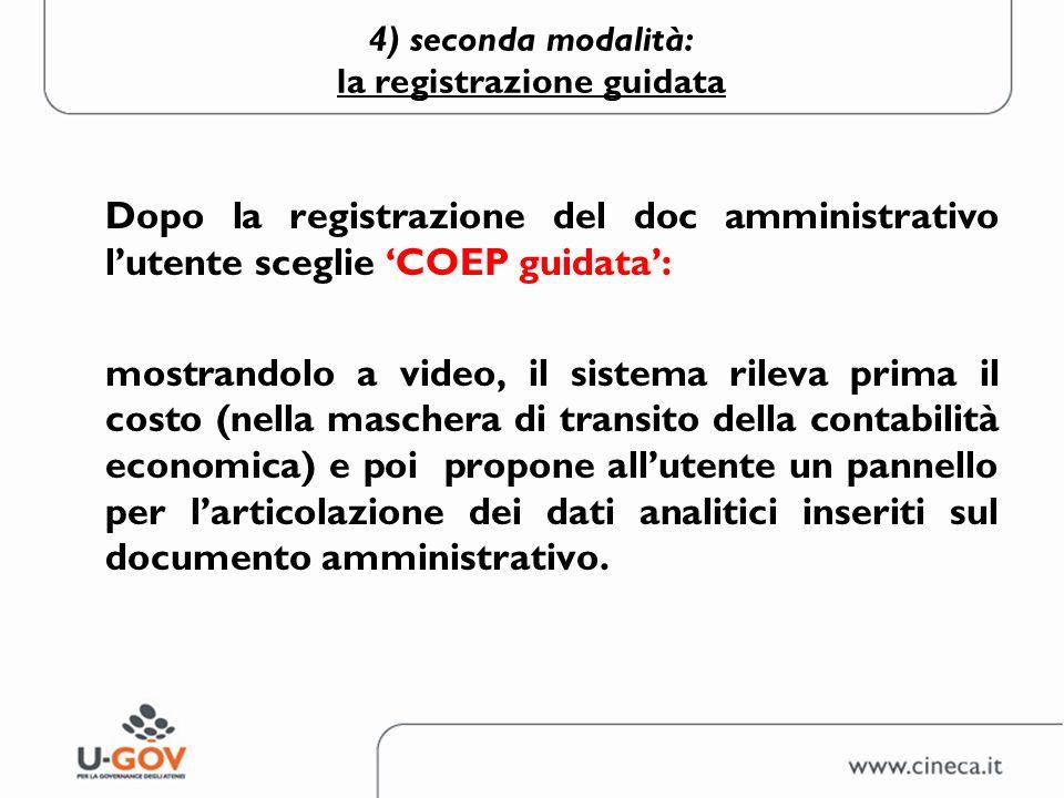 4) seconda modalità: la registrazione guidata