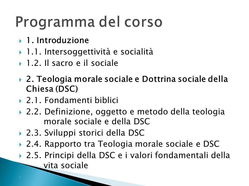 Programma del corso 1. Introduzione 1.1. Intersoggettività e socialità