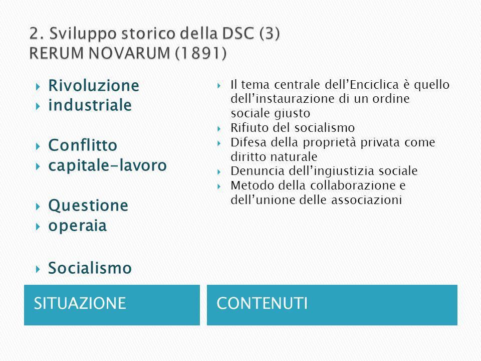 2. Sviluppo storico della DSC (3) RERUM NOVARUM (1891)