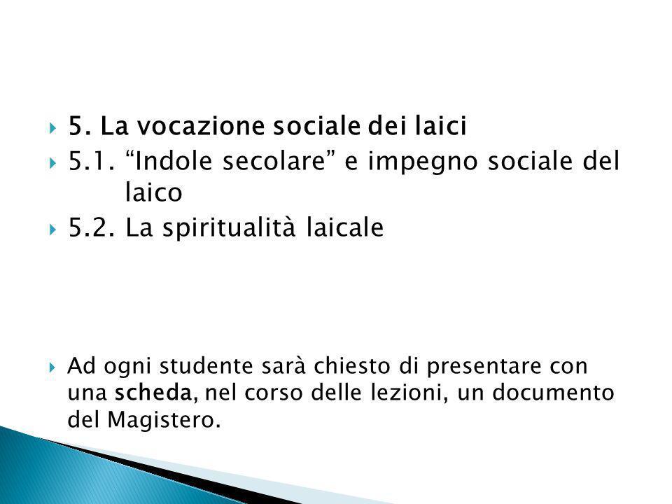 5. La vocazione sociale dei laici