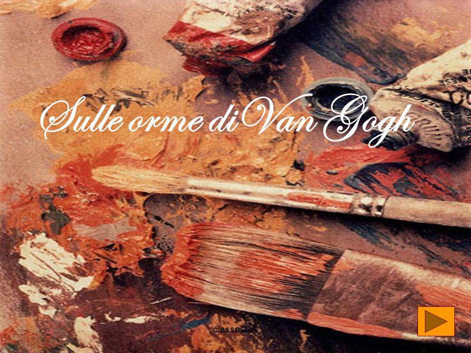 Sulle orme diVan Gogh classe 3^A