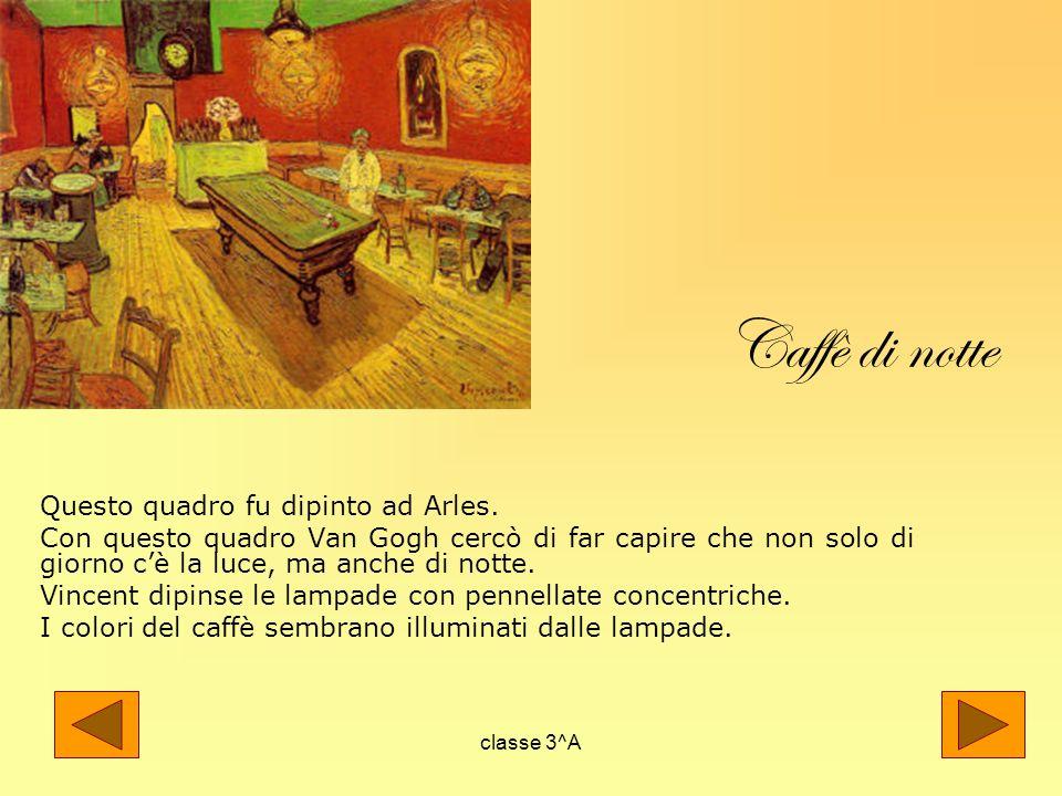 Caffè di notte Questo quadro fu dipinto ad Arles.