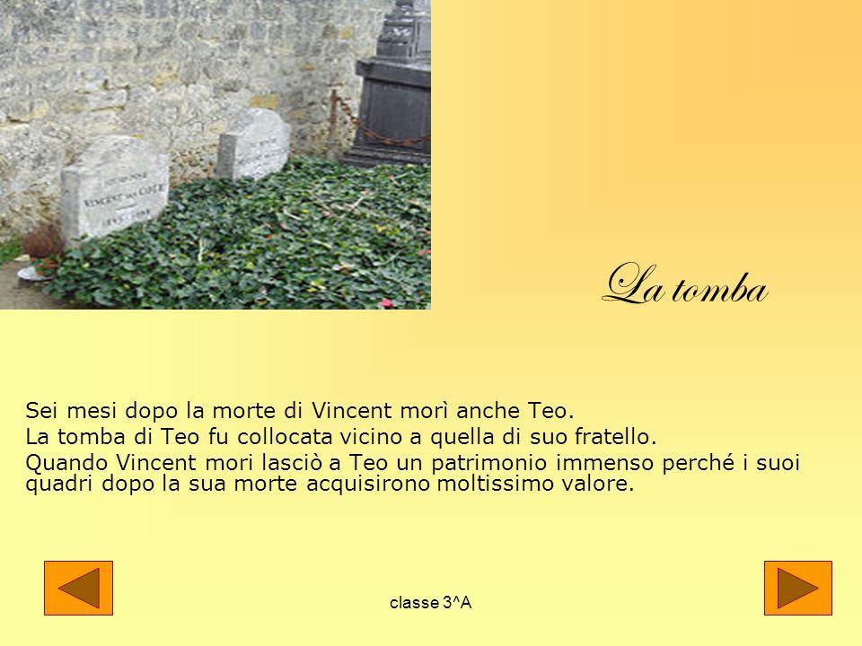 La tomba Sei mesi dopo la morte di Vincent morì anche Teo.