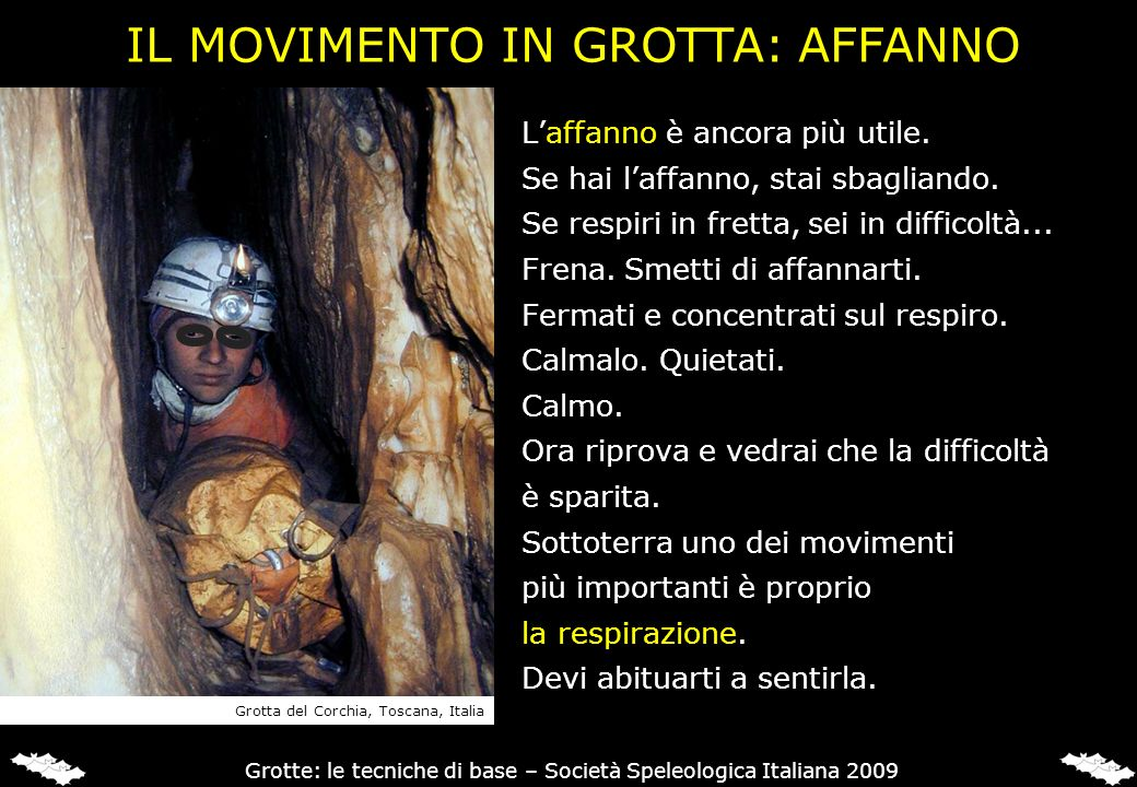 IL MOVIMENTO IN GROTTA: AFFANNO