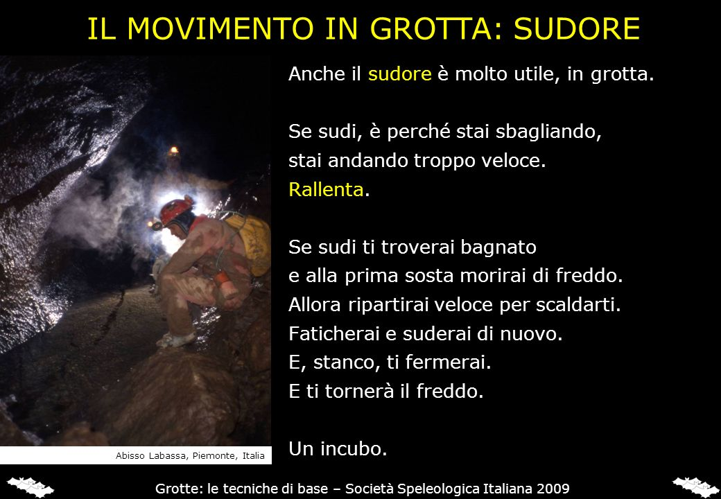 IL MOVIMENTO IN GROTTA: SUDORE
