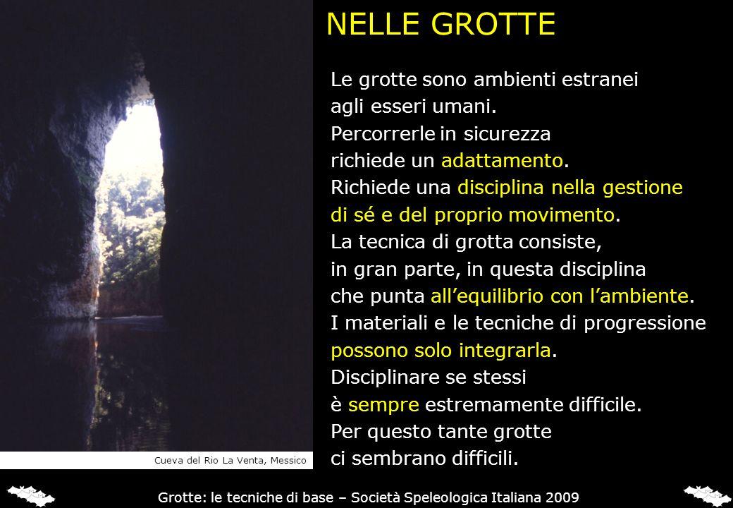 Grotte: le tecniche di base – Società Speleologica Italiana 2009
