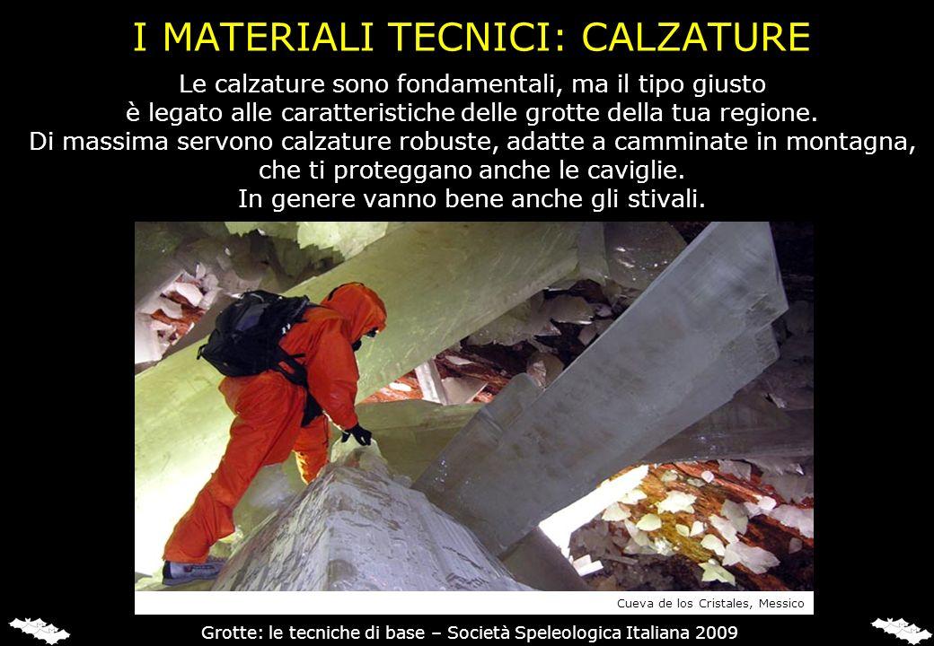 I MATERIALI TECNICI: CALZATURE