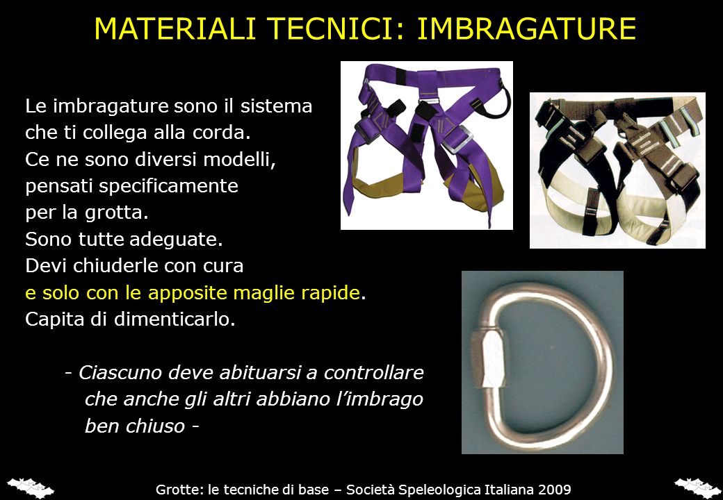 MATERIALI TECNICI: IMBRAGATURE