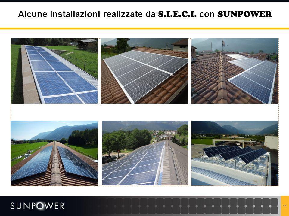 Alcune Installazioni realizzate da S.I.E.C.I. con SUNPOWER