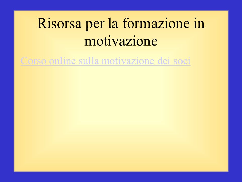 Risorsa per la formazione in motivazione